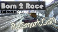 Born 2 Race: Extreme Speed