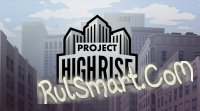 Скриншот Project Highrise