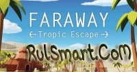 Скриншот Faraway: Tropic Escape