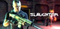 Slaughter 3: Мятежники