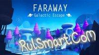 Скриншот Faraway Galactic Escape