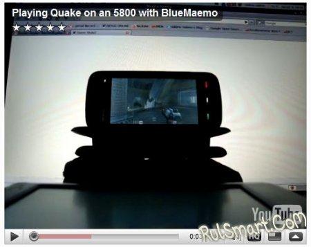 Игра в Quake на 5800 с помощью BlueMaemo