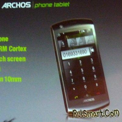 Archos готовит Phone Tablet