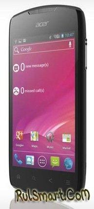 Acer Liquid Glow : смартфон на Andoid 4.0 с NFC