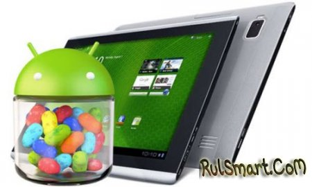 Acer Iconia Tab A700 получил обновление до Android 4.1