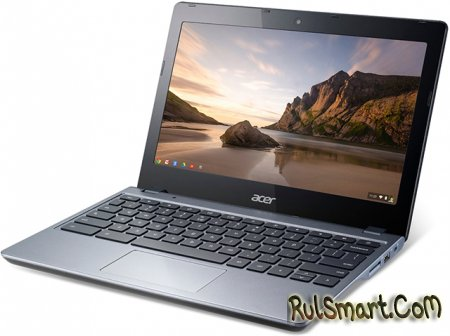 Acer C720 Chromebook на Intel Haswell за $250