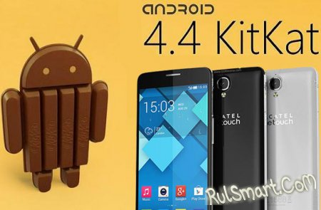 Alcatel OneTouch Idol X+ получает Android KitKat