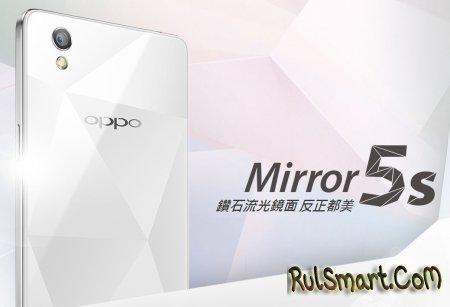 Oppo Mirror 5s: смартфон из стекла и металла