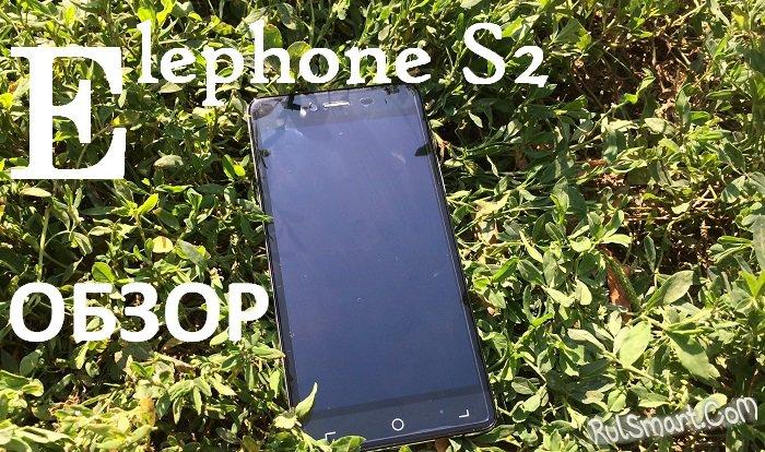 Обзор смартфона Elephone S2