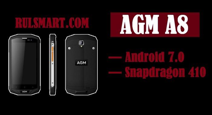 AGM A8 — защищенный смартфон со Snapdragon 410 за $170