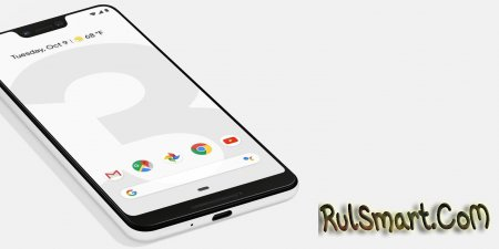 Google Pixel 3 и Pixel 3 XL: Snapdragon 845 и Android 9.0 Pie